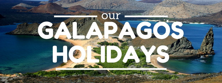 Our Galapagos Holidays