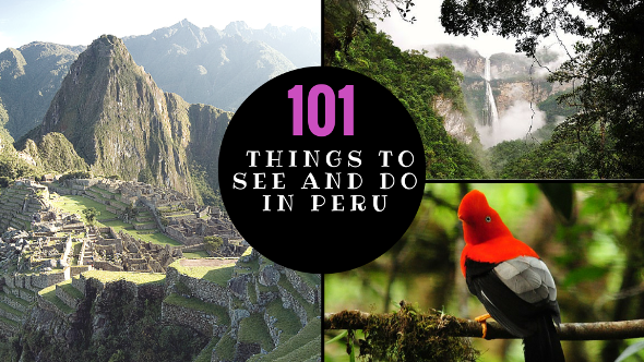 101 things to see and do in peruu
