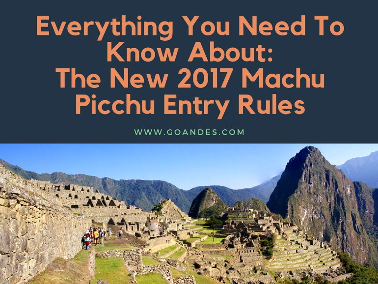 New 2017 Machu Picchu Entry Rules