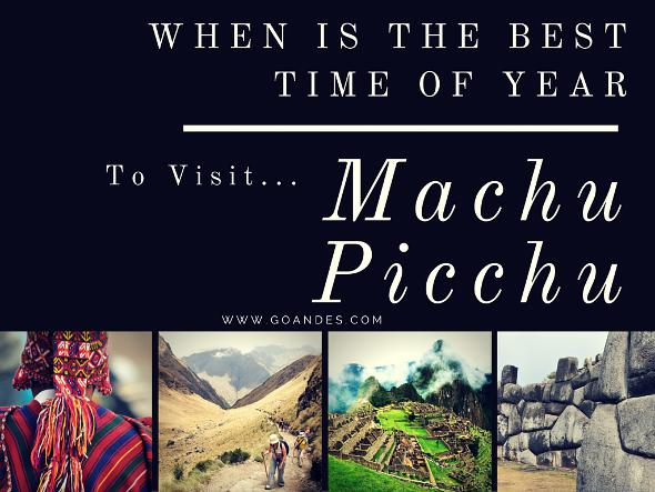 When Is The Best Time Of Year To Visit Machu Picchu?