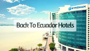 Back to Ecuador Hotels
